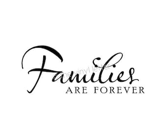 Families are Forever Vinyl Wall LDS Religious Decal Sticker