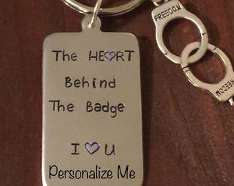 The Heart Behind the Badge Keychain- Police Keychain- Wife or Husband of a Police Officer Keychain- Aluminum Keychain-