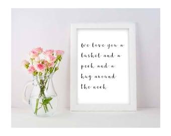 We Love You a Bushel and a Peck and a Hug Around the Neck Printable