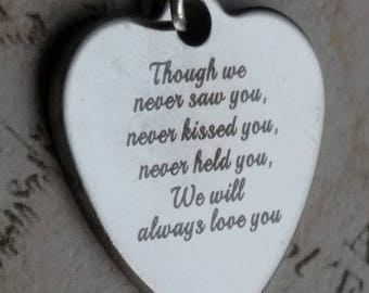 Baby Loss Keepsake, Miscarriage Pendant,  Baby Remembrance, Miscarriage Gift, Though We Never Saw You,