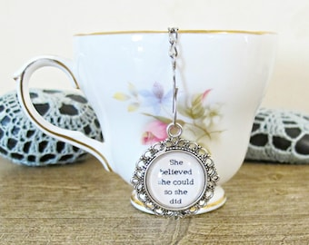 Inspirational Quote Tea Infuser Strainer - She Believed Could So Did - Foodie Gift Heart Homewares Kitchen High - Silver Bookworm Bookish