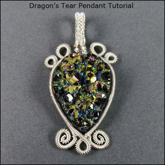 Dragon\'s Tear Pendant Wire Wrap Jewelry Tutorial from ...