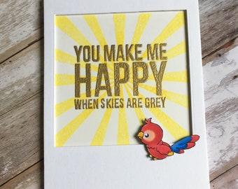 Encouraging , greeting card , happy ,friendship , hand made , sunshine , bird