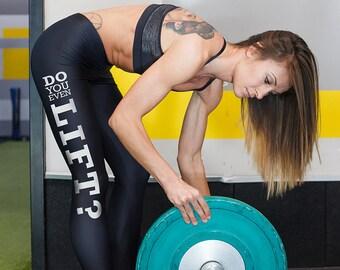 Workout Leggings, Gym Leggings, Fitness Leggings, Black Leggings, Do you lift shirt, Do you lift tank top, Do you lift shirt, Gym gift