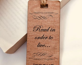 Wooden Bookmark, Read in order to live..Quote - Personalised, Engraved, Family Gift, Reader, Custom, Birthday, Christmas, Vintage, Rustic