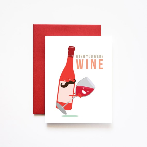 Wish You Were Wine Valentine Love Greeting Card