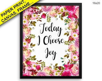 Today I Choose Joy Canvas Today I Choose Joy Printed Today I Choose Joy Framed Today I Choose Joy Floral Quote Watercolor Canvas Today I