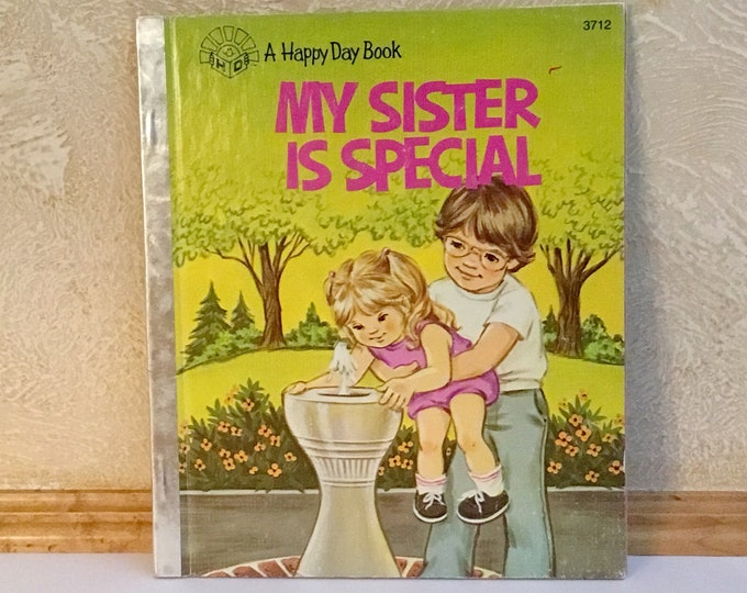 "HAPPY DAY Books ""My Sister is Special"" (1984)"