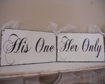 Chair Signs, His one, Her only, Evening Wedding, Elegant wedding, Black and White, Bride, Groom, Newlyweds