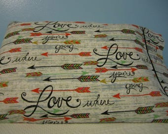 Love Where You're going/Pillowcase with Arrows