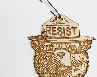 Smokey RESIST Wood Christmas Ornament | Alt US NPS Holiday Decoration | Resist Fascism Activist Gift