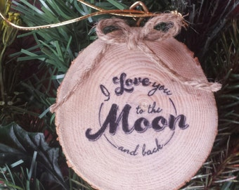 Love you to the Moon Wood Slice Ornament