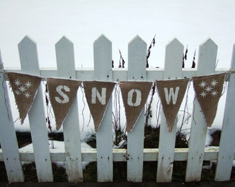 Upcycled SNOW Burlap Banner (White with White Felt Backing) Rustic Christmas Winter Bunting Eco-Friendly Home Decor