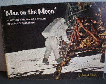 Vintage Mid Century Collector's Edition Book - Man on the Moon - A Picture Chronology  Of Man In Space Exploration