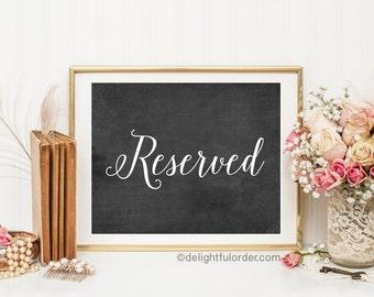Printable wedding sign, reserved sign, 8x10, wedding gifts, chalk look wedding sign, JPEG File, You Print, You Frame