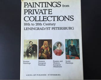 Art book. Paintings from private collections, 18th to 20th Century, Leningrad/St. Petersburg Hardcover. 1993 by Valentina Golod.