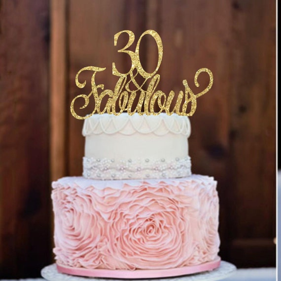 30th Birthday Cake Topper Birthday Cake Topper 30 Fabulous