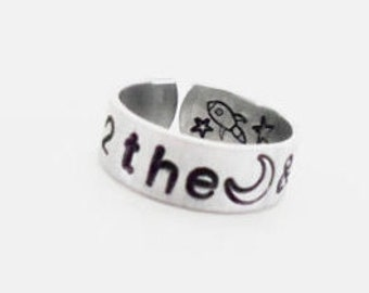I Love You To The Moon and Back Ring Hand Stamped with a Rocket and Stars