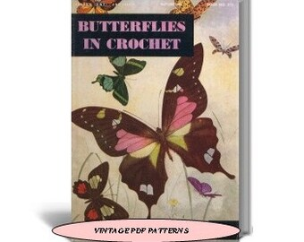 Butterflies in Crochet Patterns, Coats & Clark Book No.272