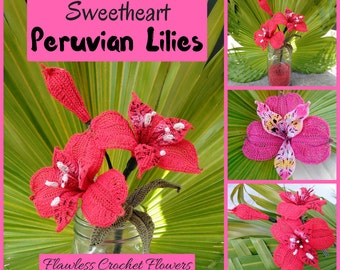 Peruvian Lilies, Crochet Flower Pattern, Alstroemeria, Lily Flower, Lily Of the Incas, Valentines