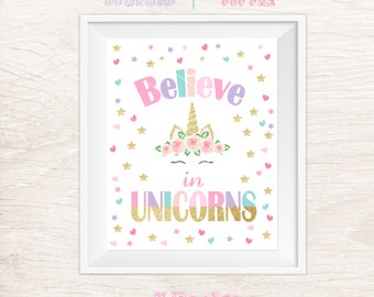 Believe In Unicorns Sign, Unicorn Sign, Unicorn Party Sign, Printable Sign, Unicorn Birthday