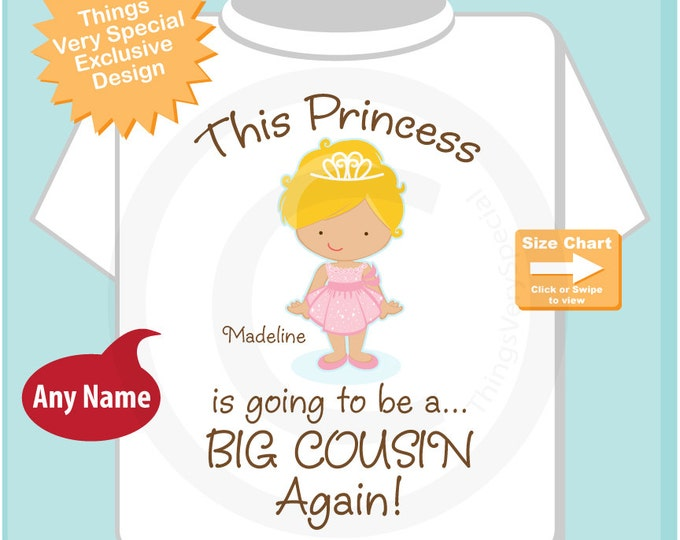 Girl's Blonde Haired Princess is going to be a Big Cousin Again Tee Shirt or Onesie, personalized Pregnancy Announcement 07292014e