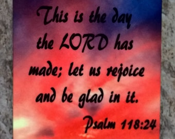 This is the Day the Lord has made; let us be glad in it. - 2 inch/2 inch Magnet