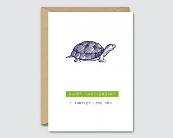 Happy Anniversary I Turtley Love You - Funny Anniversary Card For Husband / Boyfriend / Wife