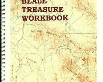 The BEALE TREASURE WORKBOOK, with synopsis of the mystery, characters involved, 3 codes, & numbered word lists