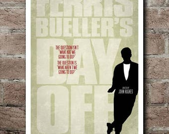 """FERRIS BUELLER'S Day Off: """"What Aren't We Going To Do?"""" Movie Quote Poster (12""""x18"""")"""