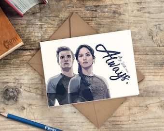 Hunger Games Valentines Card | Stay with me. Always