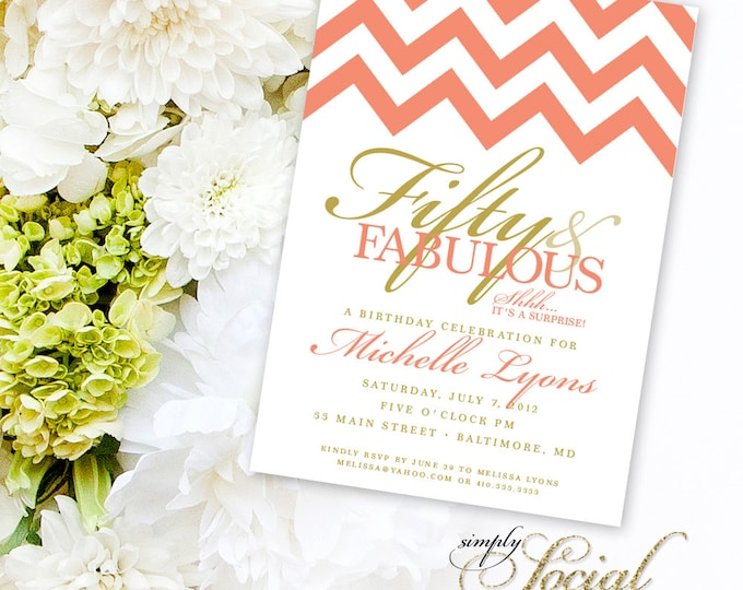 Surprise 50th Birthday Party Invitation with Chevron Coral and Gold Fifty and Fabulous PRINTABLE