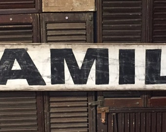 "7"" x 48"" Vintage style ""Family"" sign"