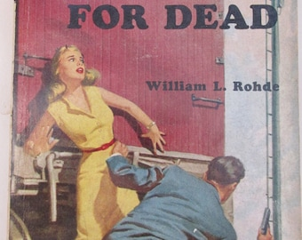 Vintage 1950s Pulp Fiction Paperback - High Red for Dead - A Runaway Redhead in a Nudist Camp!