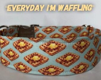 Everyday I'm Waffling