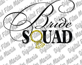 Bride Squad Svg, Eps, Dxf, and Jpg Bridesvg Bride Squad Svg Bride team svg wedding svg Bride Tribe Svg