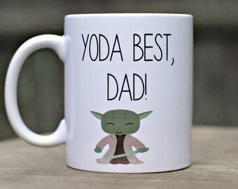 Yoda mug, Fathers day gift, Mug for Dad, Yoda best Dad mug, Best dad quote mug, Gift for dad