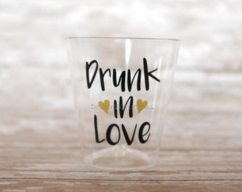 Bachelorette Party Plastic Shot Glasses, Drunk In Love