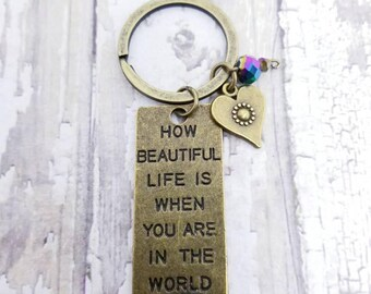 Love Quote keychain, mom birthday, girlfriend gift, song lyrics, literary gift, it's a beautiful life, token of friendship, best friends bff