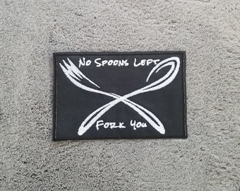 Spoonie Disability Patch - No Spoons Left, Fork You - chronic illness chronic pain spoon theory disabled handicapped cripplepunk