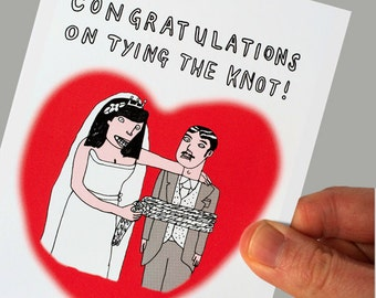 Funny Congratulations Wedding Card - Inappropriate Card - Dark Humour - Marriage Card - Tying the knot