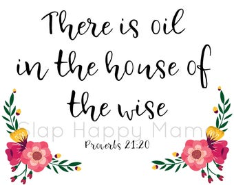 Essentail Oil Wall Art There Is Oil In The House Of The Wise 8x10 Printable Wall Art Instant Download Bible Verse Proverbs