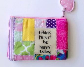 Inspirational eco friendly patchwork zipper pouch, zippered wallet, coin pouch, inspirational change purse