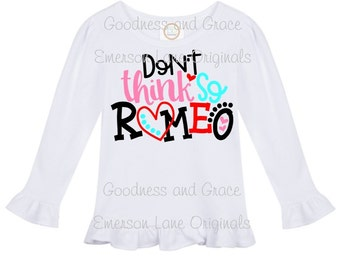 Don't Think So Romeo - Valentine Ruffle Shirt - Long Sleeves - Top for Girls - Valentine Monogram for your Love Bug - Heart, Love, February