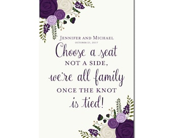 Printable Choose a Seat, Not a Side Wedding Sign - Wedding Sign - Seating Sign - Pick a Seat - Ceremony Sign - Wedding Poster #CL142