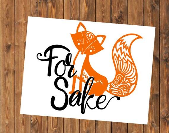 Free Shipping-Oh For Fox Sake Decal, Yeti RTIC SIC Cup Decal Sticker, Mandala Fox, Car Laptop Fox Sticker Decal, Personalized Decal Sticker