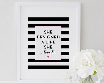 Inspirational Quote, She Designed, A Life She Loved, Be You Print, Wall Art, Office Wall Art, Desk Accessories, Printable Art, Office Decor