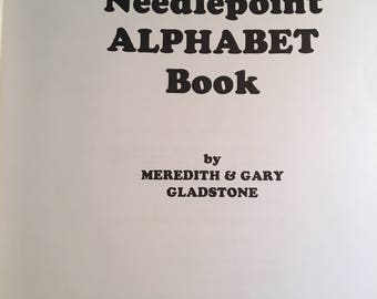 The NEEDLEPOINT ALPHABET Book by Gladstone - Many styles and projects to finish