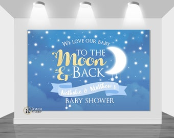 DIGITAL Printable backdrop Little Star Backdrop To the moon & back  Customizable Any Wording YOU PRINT the file