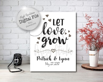 Let Love Grow Wedding Sign, Custom Let Love Grow Wedding Sign, Wedding Printables, Wedding Signs, Digital Files
